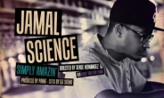 [New Video] Jamal Science - Simply Amazin'